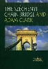 The Széchenyi Chain Bridge and Adam Clark - The Faces of the City