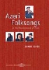 Azeri Folksongs - At the Fountain-Head of Music + CD