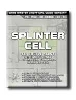 SPLINTER CELL - GAME MASTER UNOFFICIAL GUIDE SOROZAT -