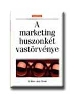 A MARKETING HUSZONKÉT VASTÖRVÉNYE - A32B -