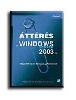 Áttérés a Windows Server 2003-ra
